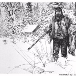 Huntin' N Trappin' is a 9 x 13 inches lithograph print of pen & ink © 1984 Marv Espe. A hunter and trapper is walking in the deep snow near a small cabin in the winter.