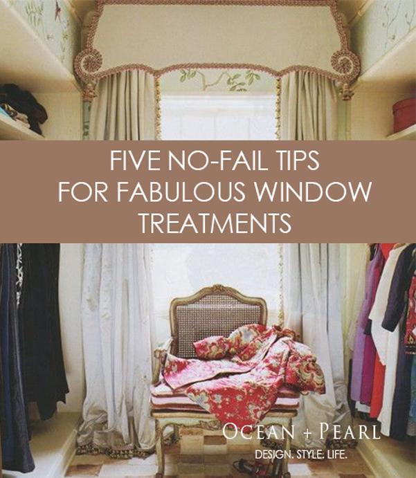 Five No-Fail Tips for Fabulous Window Treatments