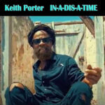 Keith Porter Single - In-a-dis-time