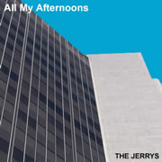 all-my-afternoons-the-jerrys