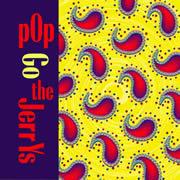 pop-go-the-jerrys-the-jerrys