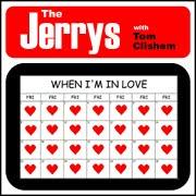when-im-in-love-the-jerrys