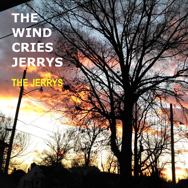 The Wind Cries Jerrys cover art