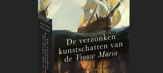 The Sunken Treasures of the Vrouw Maria