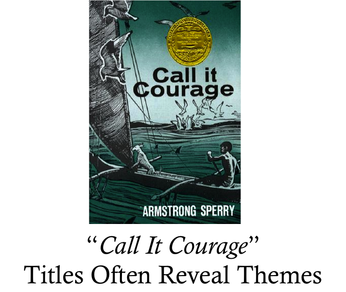 Image of Book: Call it Courage. Title reveals theme.