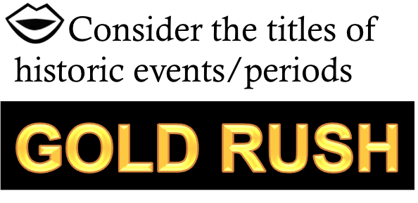Image of language of the discipline and gold rush.