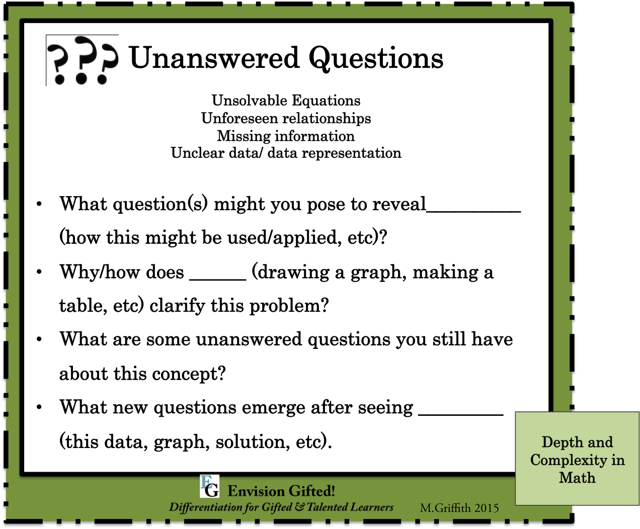 Envision Gifted. Depth and Complexity in Math Unanswered Questions