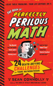 Image shows book- Perfectly Perilous Math by Sean Connolly. Great for grades 5+