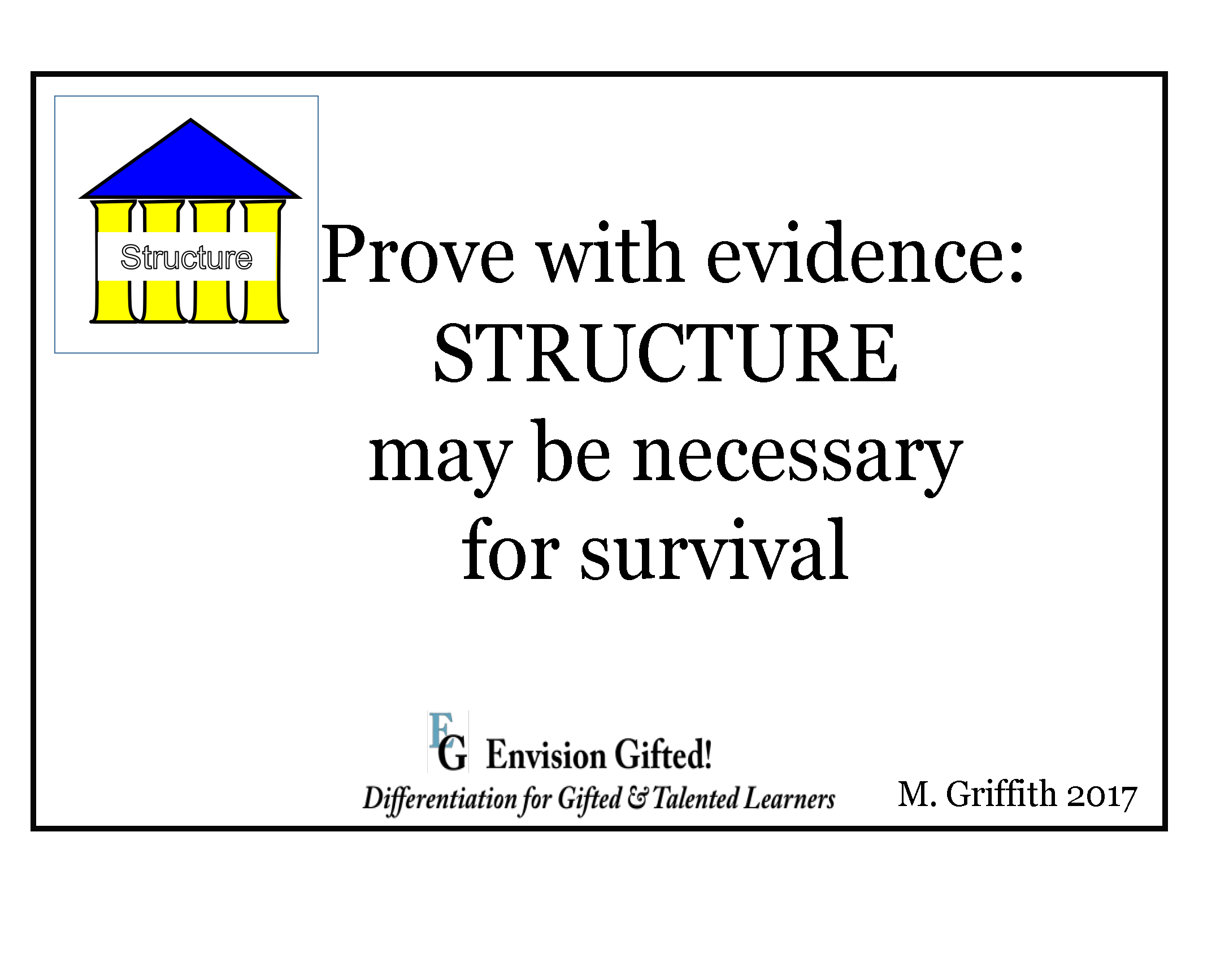 Envision Gifted. Universal Theme Structure As Necessary For Survival