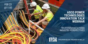 ASCO Power Technologies Innovation Talk Webinar February 23rd