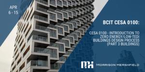 CESA 0100 - Introduction to Zero Energy_Low-TEDI Buildings Design Process (Part 3 Buildings) April 6-15th