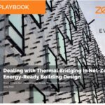 Playbook: Dealing with Thermal Bridging in Net-Zero Energy-Ready Building Design