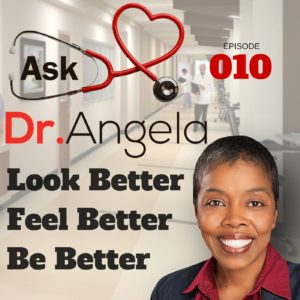 Ask Dr Angela Podcast Episode 10-min