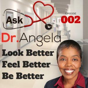 Ask Dr Angela Podcast Episode 2-min