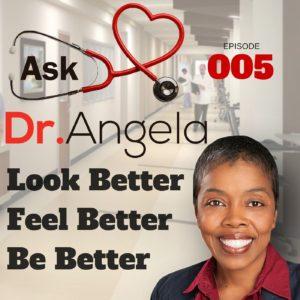 Ask Dr Angela Podcast Episode 5-min