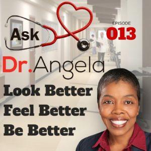 ask dr angela episode 13