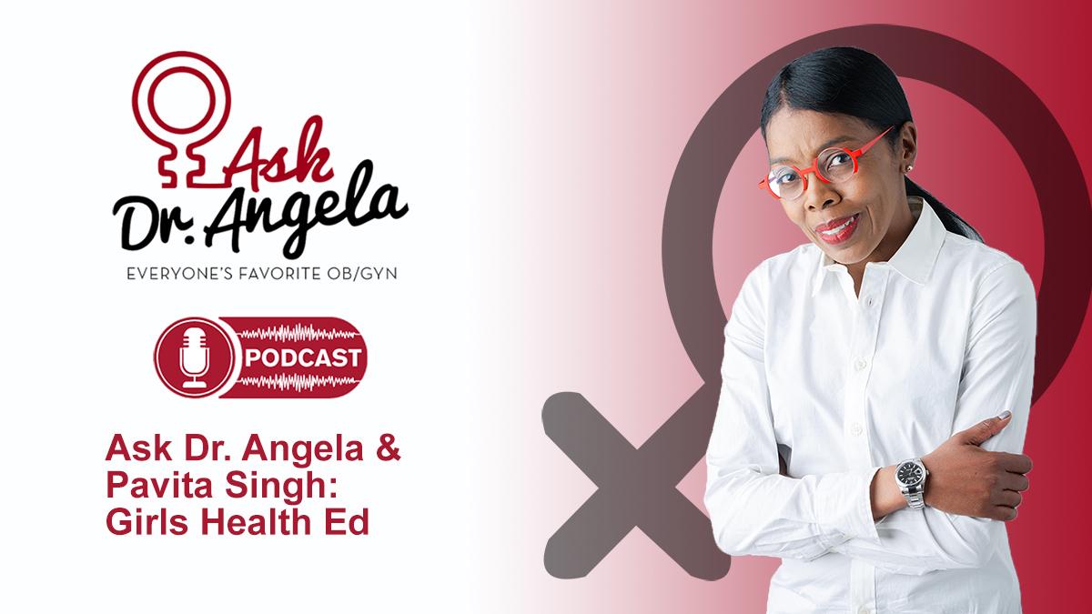 dr-angela-and-pavita-singh-girls-health-ed