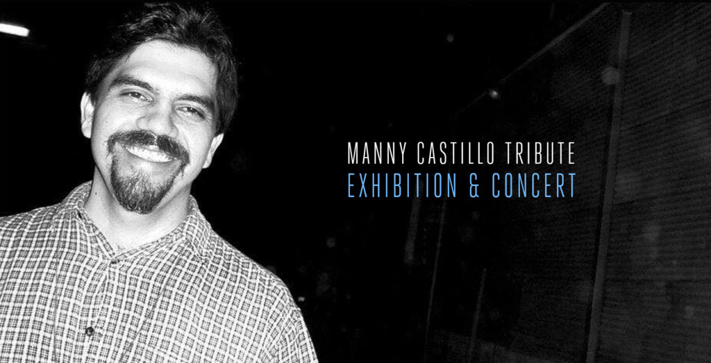 Remember Me: Tribute to Manny Castillo