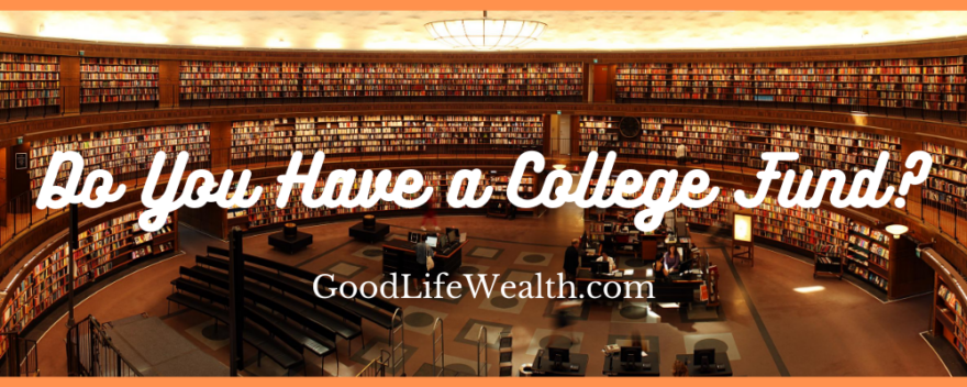 Do You Have a College Fund?