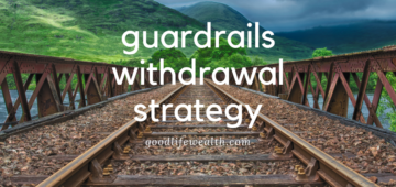 guardrails withdrawal strategy