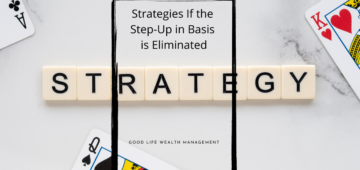 Strategies if the Step-Up in Basis is Eliminated