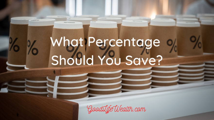 What Percentage Should You Save