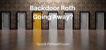 Backdoor Roth Going Away