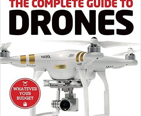 The Complete Guide To Drones: The Secret Is Out