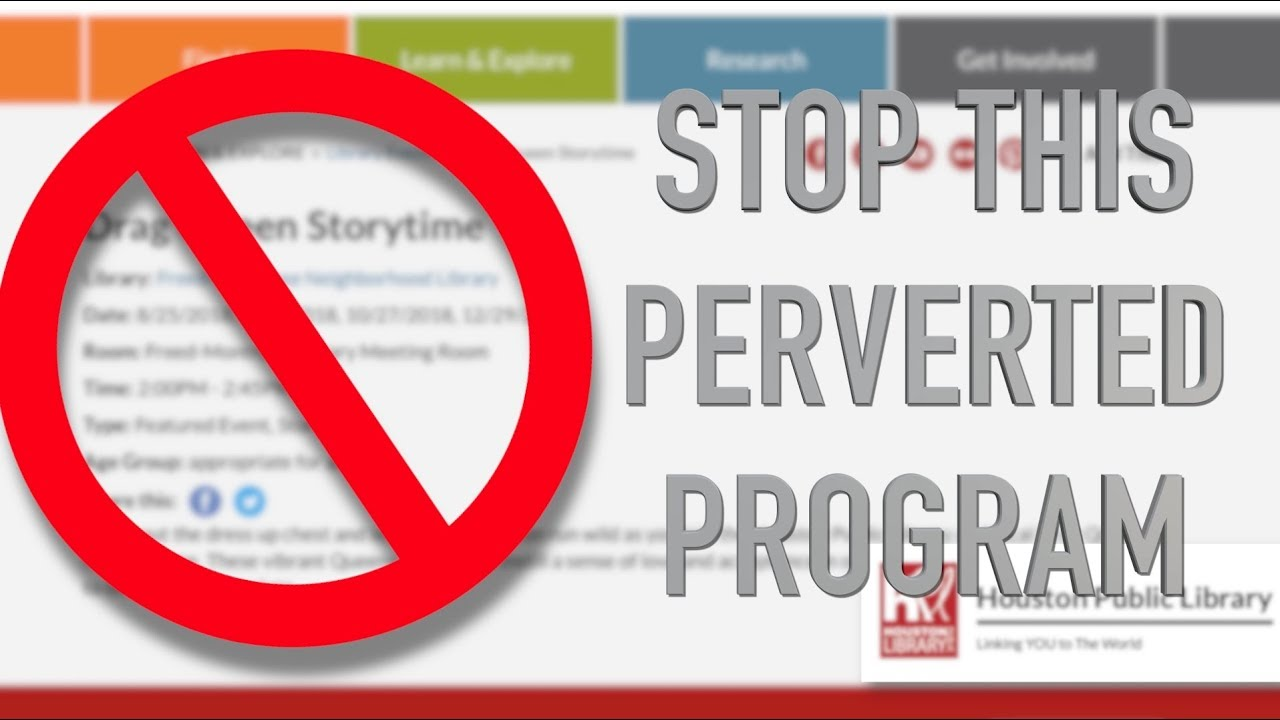 Petition to the Houston City Council – Stop Drag Queen Storytime at The Houston Public Libraries
