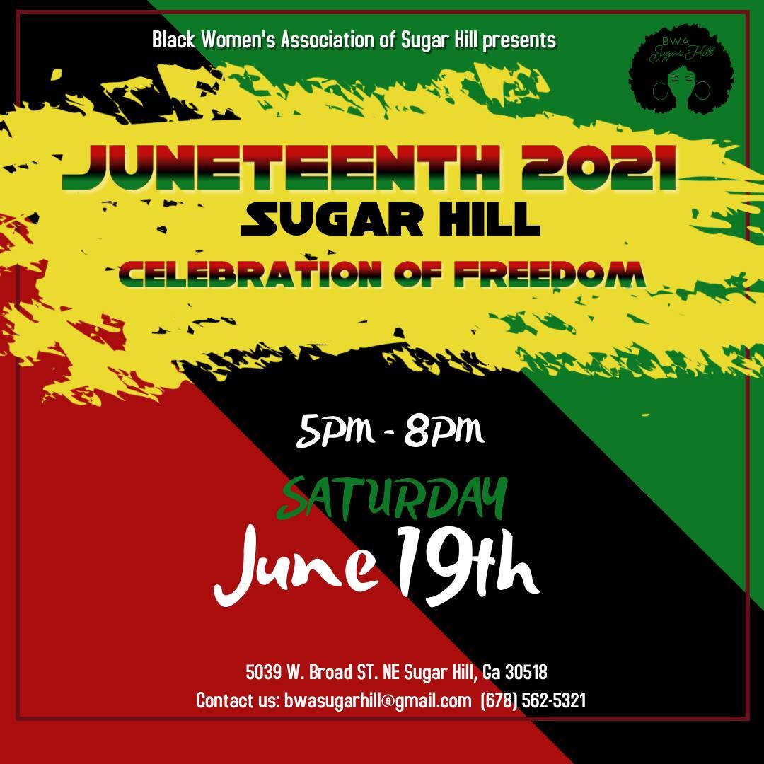 Juneteenth 2021 Sugar Hill
