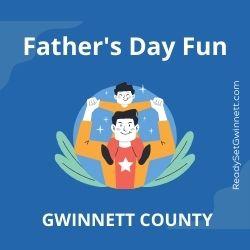 Father's Day in Gwinnett