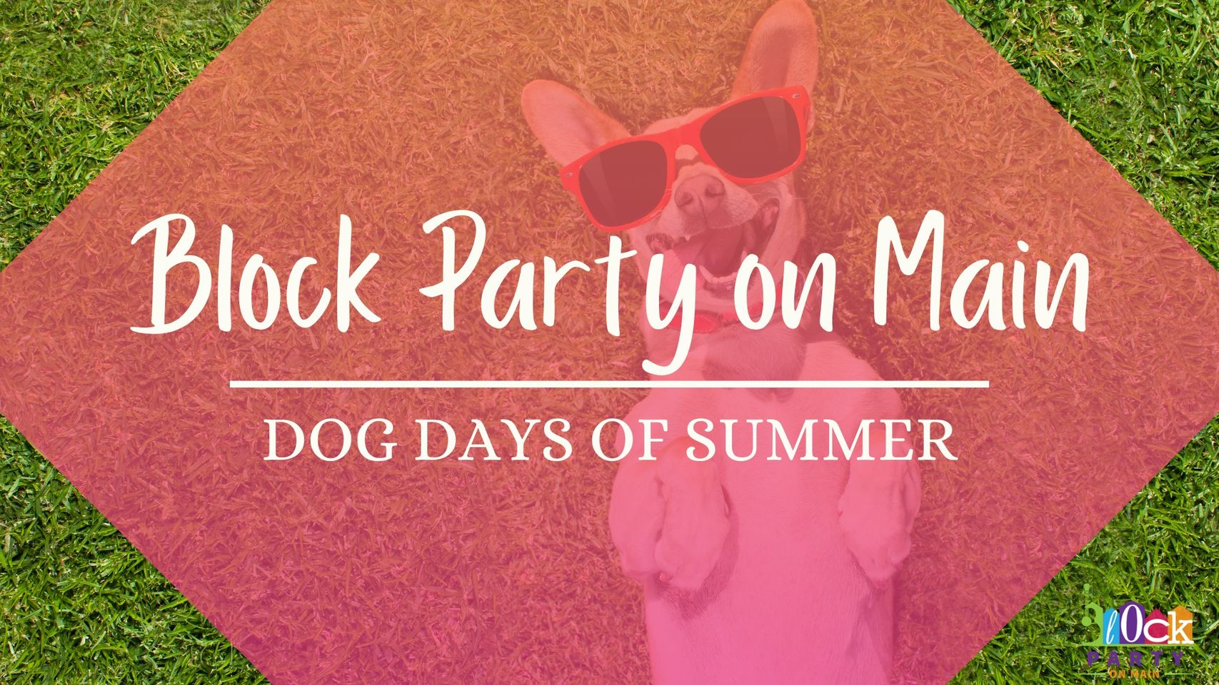Block Party on Main's Dog Days of Summer