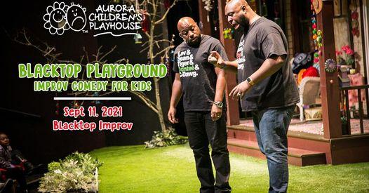 Blacktop Playground: Improv For Kids (LAWRENCEVILLE)