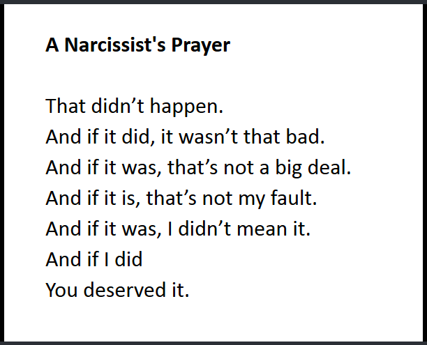 Narcissist's Prayer