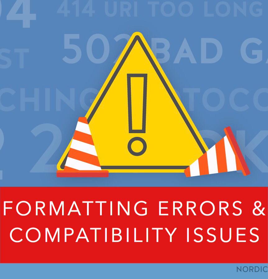 Formatting Errors v. Compatibility Issues