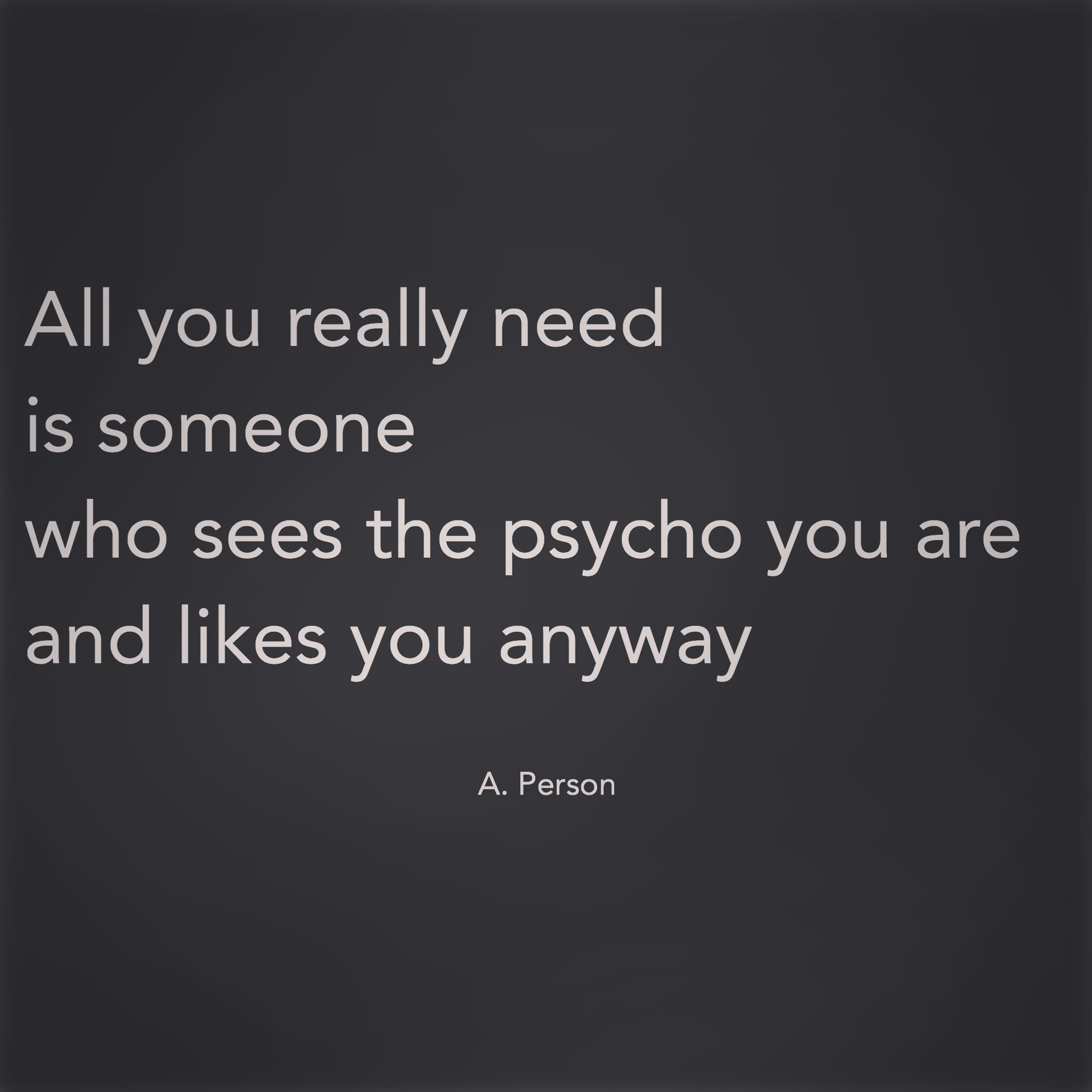 On Being Psycho