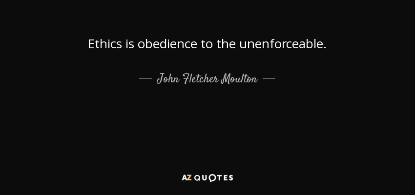 Obedience to the Unenforceable