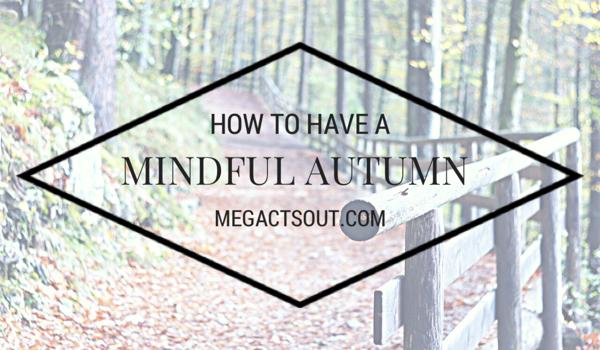 Mindful Autumn