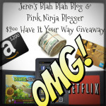 Blogger Sign Up : $200 Have It Your Way Giveaway