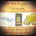 Enter : Have it Your Way Giveaway