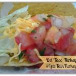 Flash Giveaway! $20 Del Taco GC #LetsTalkTurkey