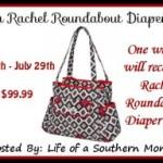 Enter : Rachel Roundabout Diaper Bag Giveaway