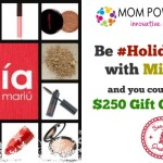 Enter : $250 Mia Mariu GC Giveaway (4Winners) #HolidayReady