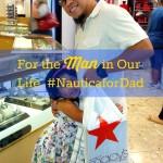 The Men in My Life #NauticaforDad