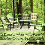 Little Details Which Will Make Your Outdoor Dining Area Complete