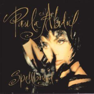 Album cover of Spellbound by Paula Abdul