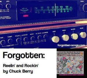 Forgotten:  Reelin' and Rockin' by Chuck Berry