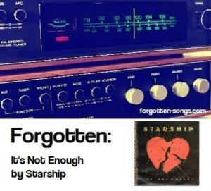 Forgotten: It's Not Enough by Starship