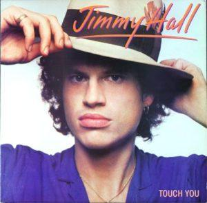 Album cover of Touch You by Jimmy Hall.
