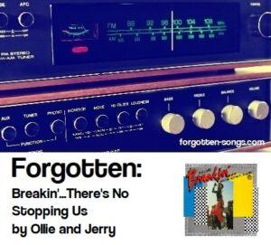 Forgotten: Breakin'...There's No Stopping Us by Ollie and Jerry